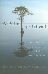 A Balm for Gilead 1st Edition 9781589011229 1589011228