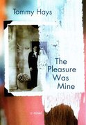 The Pleasure Was Mine 1st edition 9780312339326 0312339321