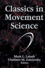 Classics in Movement Science 1st edition 9780736000284 0736000283