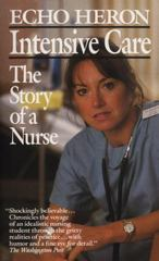 Intensive Care: The Story of a Nurse 0 9780804102513 0804102511