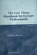 The Low Vision Handbook for Eyecare Professionals 2nd edition 9781556427954 1556427956