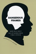 Dangerous Frames 1st Edition 9780226902371 0226902374