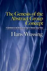 The Genesis of the Abstract Group Concept 0 9780486458687 0486458687