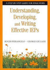 Understanding, Developing, and Writing Effective IEPs 0 9781412917865 1412917867