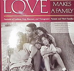 Love Makes a Family 0 9781558491601 1558491600