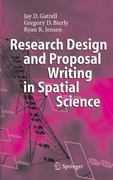 Research Design and Proposal Writing in Spatial Science 1st edition 9783540279525 3540279520