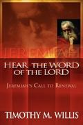 Jeremiah, Here the Word of the Lord 0 9781892435569 189243556X