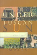 Under the Tuscan Sun 0 9780811808422 0811808424