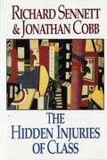 The Hidden Injuries of Class 1st Edition 9780393310856 039331085X
