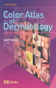 Color Atlas of Dermatology 3rd edition 9780723432982 0723432988