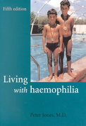 Living with Haemophilia 5th edition 9780192632296 0192632299