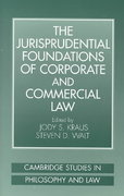 The Jurisprudential Foundations of Corporate and Commercial Law 1st edition 9780521038768 0521038766