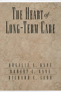 The Heart of Long-Term Care 1st edition 9780195122381 0195122380