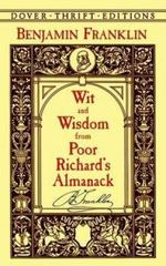 Wit and Wisdom from Poor Richard's Almanack 0 9780486408910 0486408914