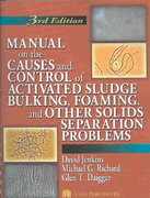 Manual on the Causes and Control of Activated Sludge Bulking, Foaming, and Other Solids Separation Problems, 3rd Edition 3rd edition 9781135462185 1135462186