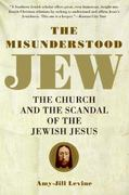 The Misunderstood Jew 1st Edition 9780061137785 0061137782