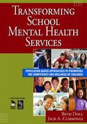 Transforming School Mental Health Services 1st Edition 9781412953290 1412953294