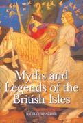 Myths and Legends of the British Isles 1st Edition 9781843830399 1843830396