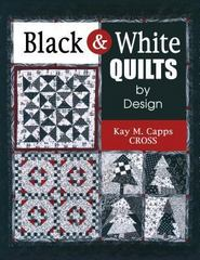 Black & White Quilts by Design 0 9781574329049 1574329049