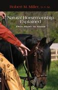 Natural Horsemanship Explained 1st edition 9781599212340 159921234X