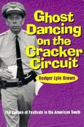 Ghost Dancing on the Cracker Circuit 0 9780878059065 0878059067