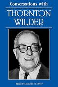 Conversations with Thornton Wilder 0 9780878055142 0878055142