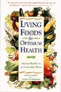 Living Foods for Optimum Health 0 9780761514480 0761514481