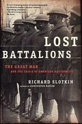 Lost Battalions 1st edition 9780805081381 0805081380