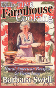 Old-Time Farmhouse Cooking 0 9781883206413 1883206413