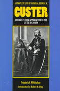 A Complete Life of General George A. Custer 0 9780803297432 0803297432