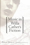 Music in Willa Cather's Fiction 0 9780803270992 0803270992