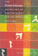 The Prairie Schooner Anthology of Contemporary Jewish American Writing 0 9780803289710 0803289715