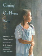 Coming on Home Soon 1st Edition 9780399237485 0399237488