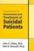 Clinical Manual for Assessment and Treatment of Suicidal Patients 1st edition 9781585621408 1585621404