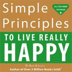 Simple Principles to Enjoy Life and Be Happy 0 9781934386057 1934386057