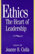 Ethics, the Heart of Leadership 0 9780275961206 0275961206