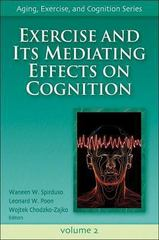 Exercise and It's Mediating Effects on Cognition 0 9780736057868 0736057862
