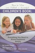 How to Write and Publish a Successful Children's Book 0 9781601384072 1601384076