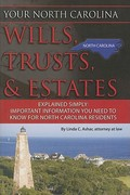 Your North Carolina Wills, Trusts, and Estates Explained Simply 0 9781601384195 160138419X