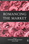 Romancing the Market 1st edition 9780415184182 0415184185