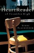 The Heart Reader of Franklin High 0 9780849943690 0849943698