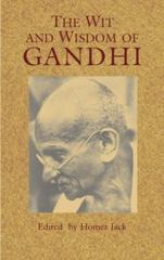The Wit and Wisdom of Gandhi 1st Edition 9780486439921 0486439925