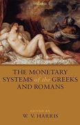 The Monetary Systems of the Greeks and Romans 0 9780199233359 0199233357