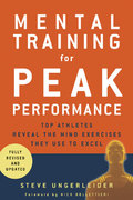 Mental Training for Peak Performance 0 9781594860287 1594860289