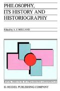 Philosophy, its History and Historiography 1st edition 9789027719454 9027719454