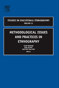 Methodological Issues and Practices in Ethnography 0 9780762312528 0762312521