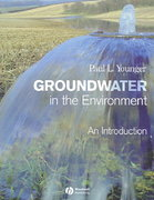 Groundwater in the Environment 1st edition 9781405121439 1405121432
