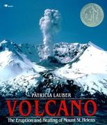 Library Book: Volcano: Eruption and Healing of Mt. St Helen's 1st edition 9780689716799 0689716796