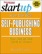 Start Your Own Self-Publishing Business 1st edition 9781891984822 1891984829