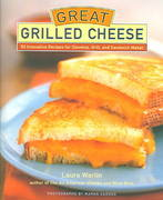 Great Grilled Cheese 0 9781584793380 1584793384